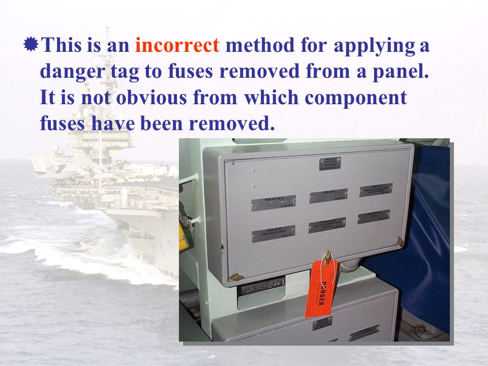 This is an incorrect method for applying a danger tag to fuses removed from a panel.