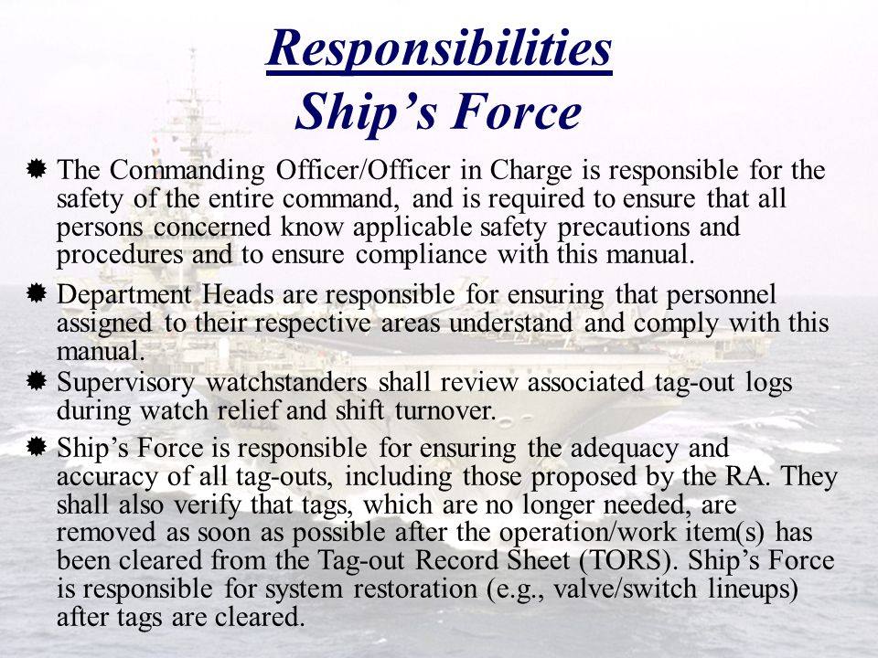 Responsibilities Ship's Force