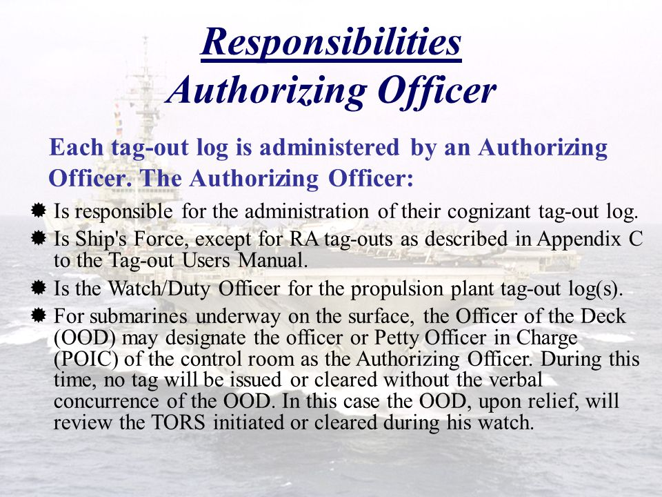Responsibilities Authorizing Officer