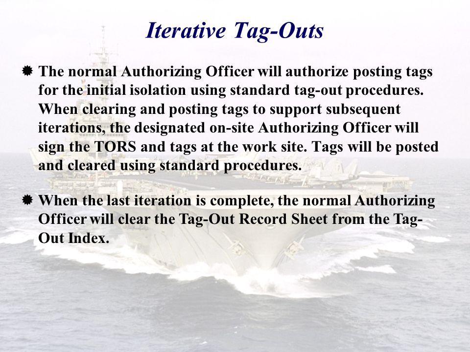Iterative Tag-Outs