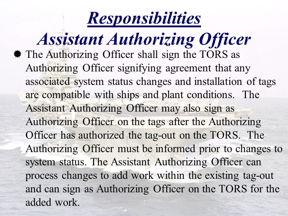 Responsibilities Assistant Authorizing Officer