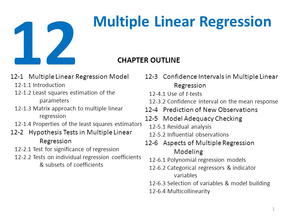 12 Multiple Linear Regression CHAPTER OUTLINE
