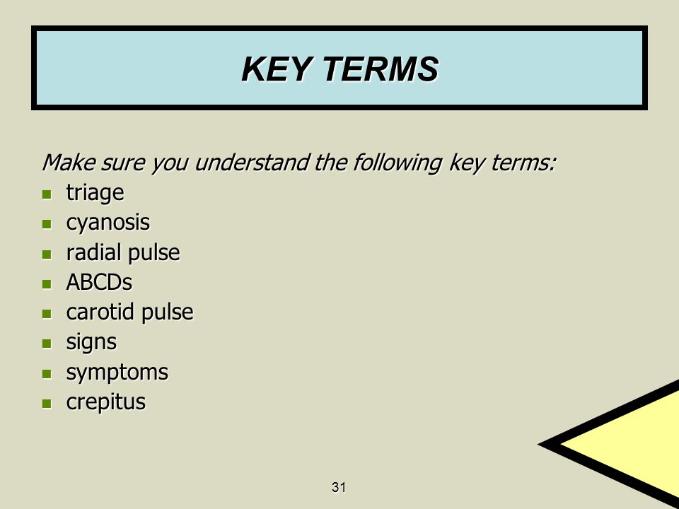 KEY TERMS Make sure you understand the following key terms: triage
