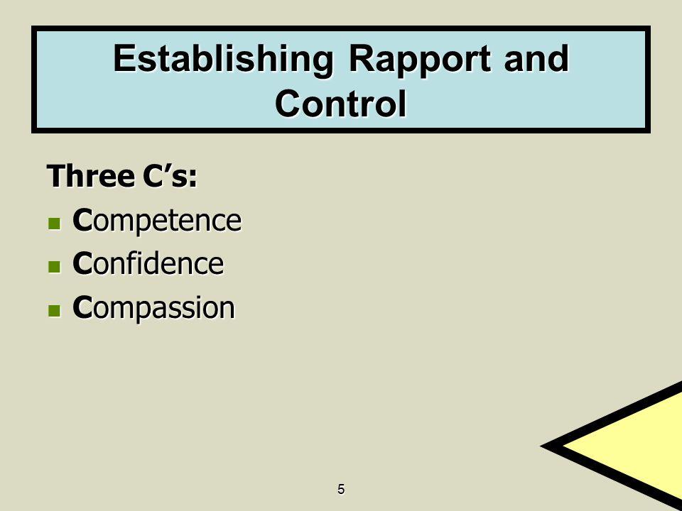 Establishing Rapport and Control