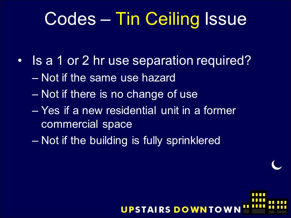 Codes – Tin Ceiling Issue