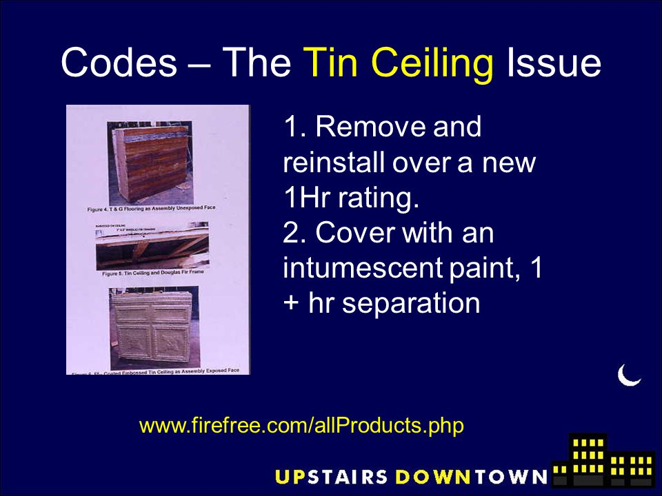 Codes – The Tin Ceiling Issue
