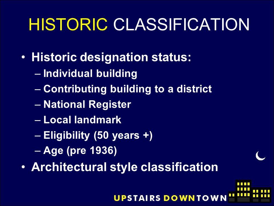 HISTORIC CLASSIFICATION