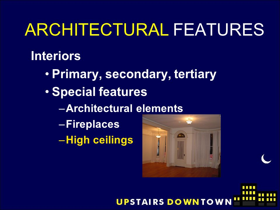ARCHITECTURAL FEATURES