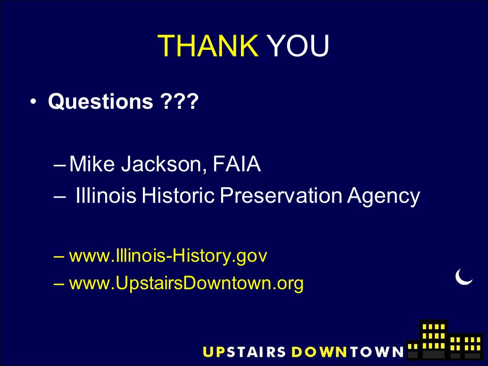 THANK YOU Questions Mike Jackson, FAIA