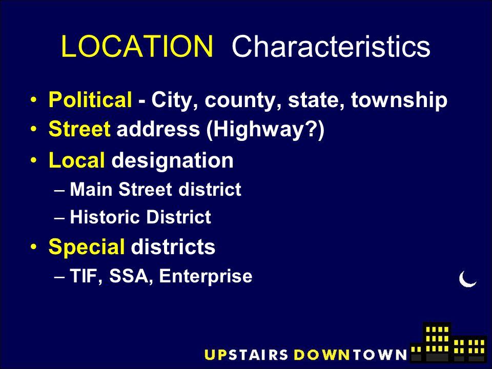 LOCATION Characteristics