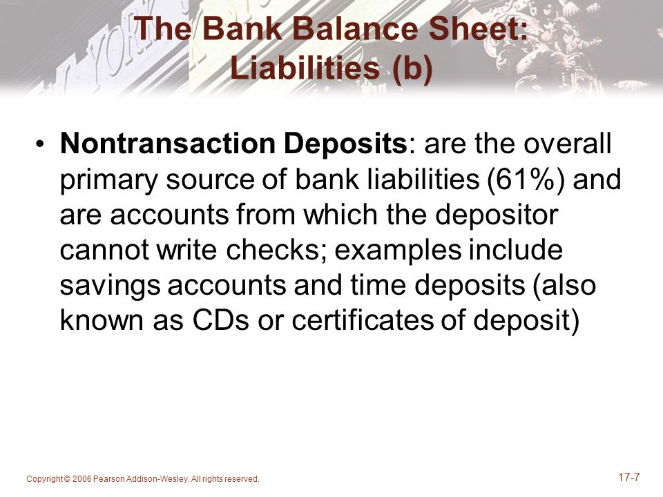The Bank Balance Sheet: Liabilities (b)