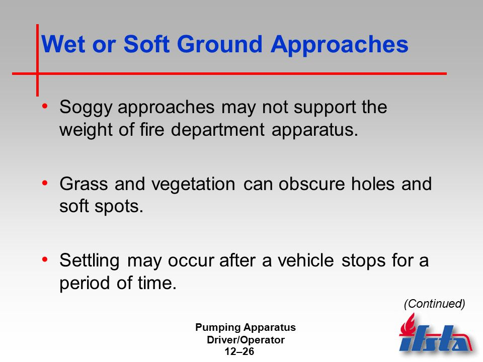 Wet or Soft Ground Approaches