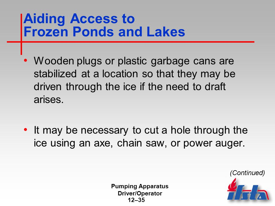 Aiding Access to Frozen Ponds and Lakes
