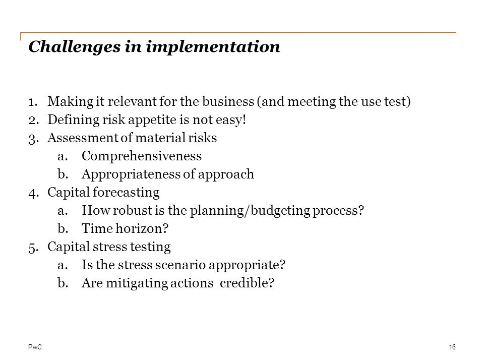Challenges in implementation