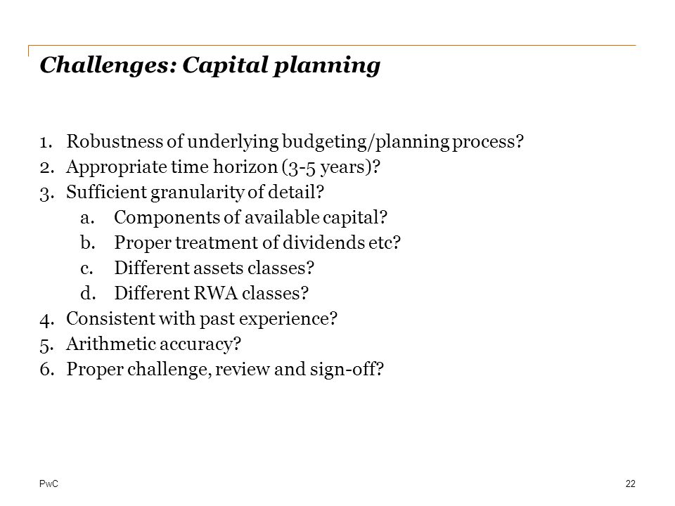 Challenges: Capital planning