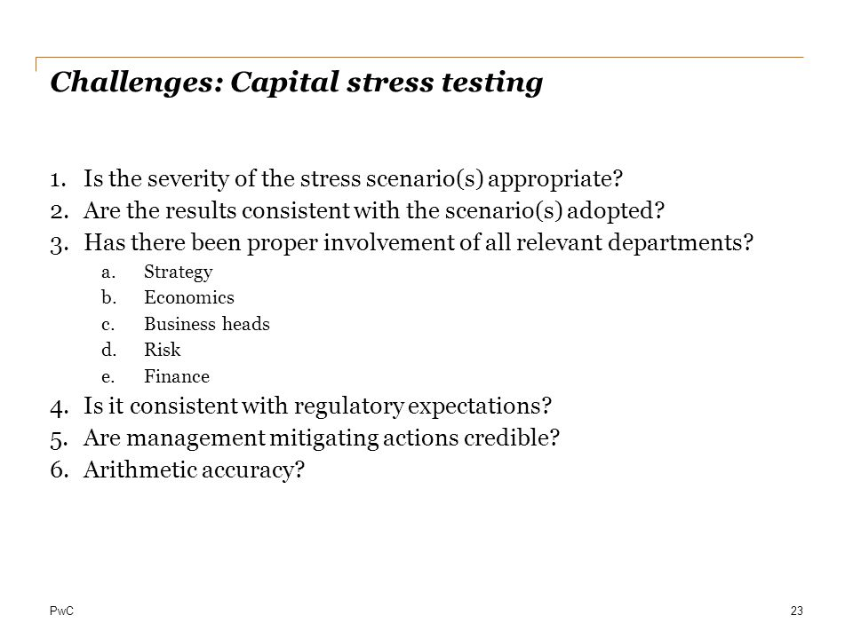 Challenges: Capital stress testing