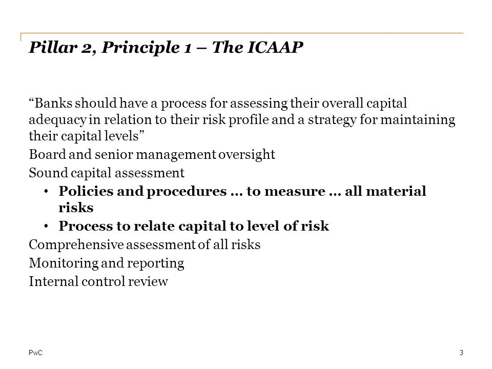 Pillar 2, Principle 1 – The ICAAP