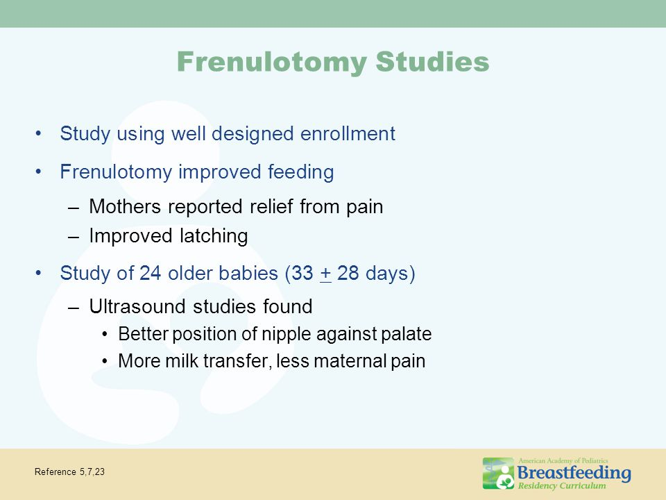 Frenulotomy Studies Study using well designed enrollment