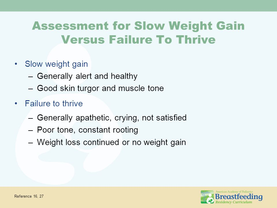 Assessment for Slow Weight Gain Versus Failure To Thrive