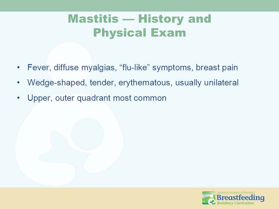 Mastitis — History and Physical Exam