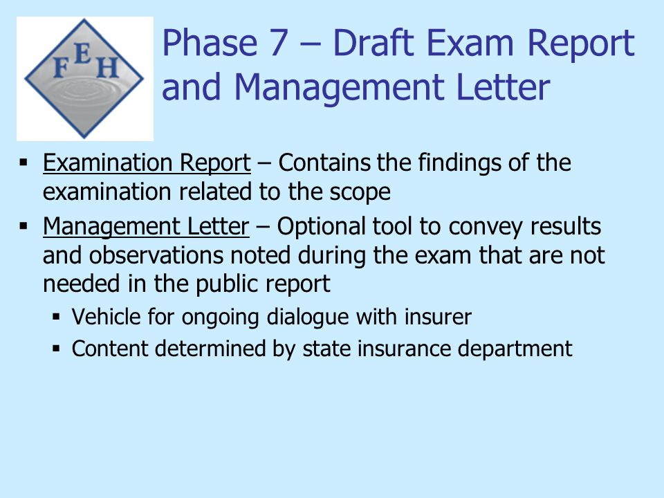 Phase 7 – Draft Exam Report and Management Letter