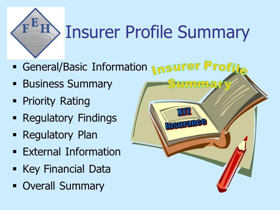 Insurer Profile Summary