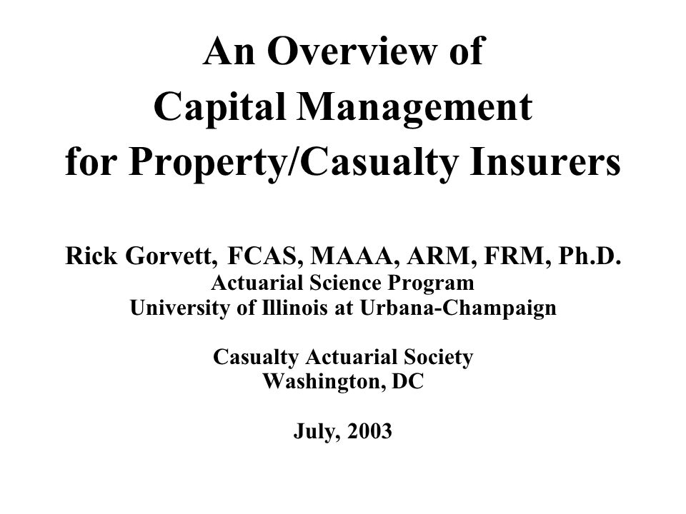An Overview of Capital Management for Property/Casualty Insurers