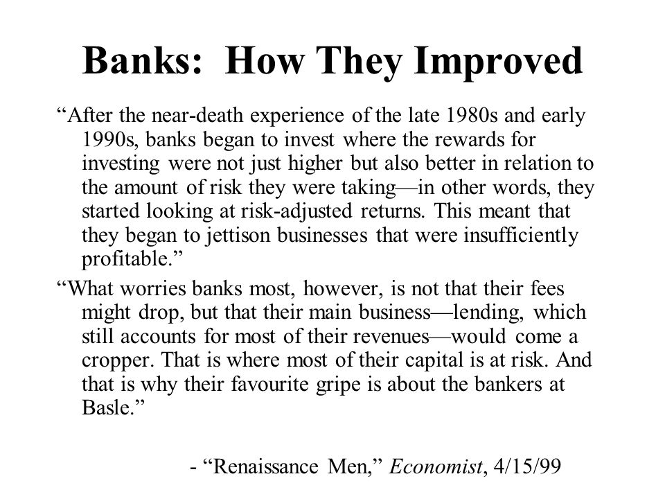Banks: How They Improved