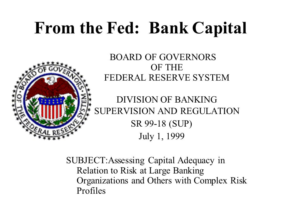 From the Fed: Bank Capital