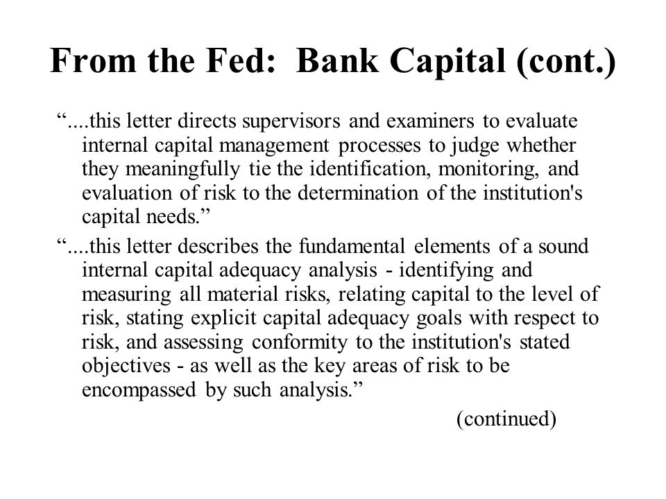 From the Fed: Bank Capital (cont.)