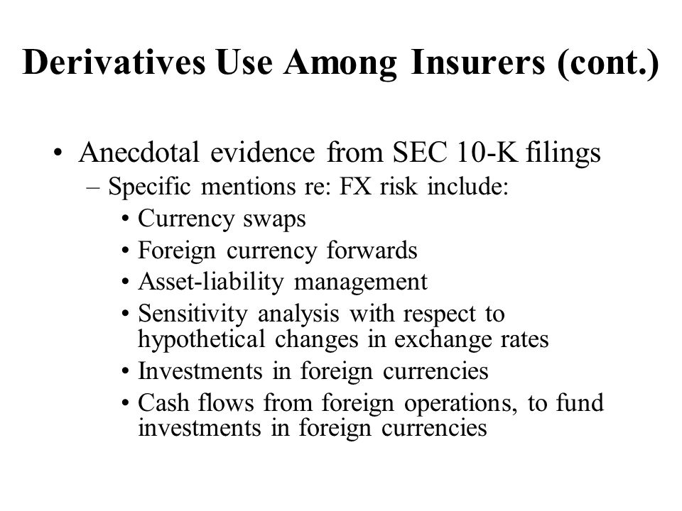 Derivatives Use Among Insurers (cont.)