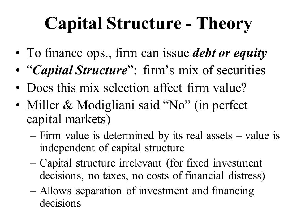 Capital Structure - Theory