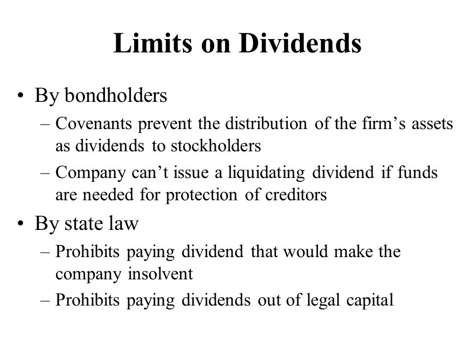 Limits on Dividends By bondholders By state law