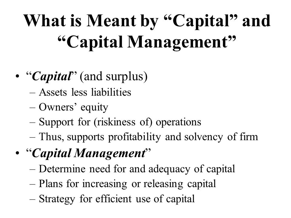 What is Meant by Capital and Capital Management