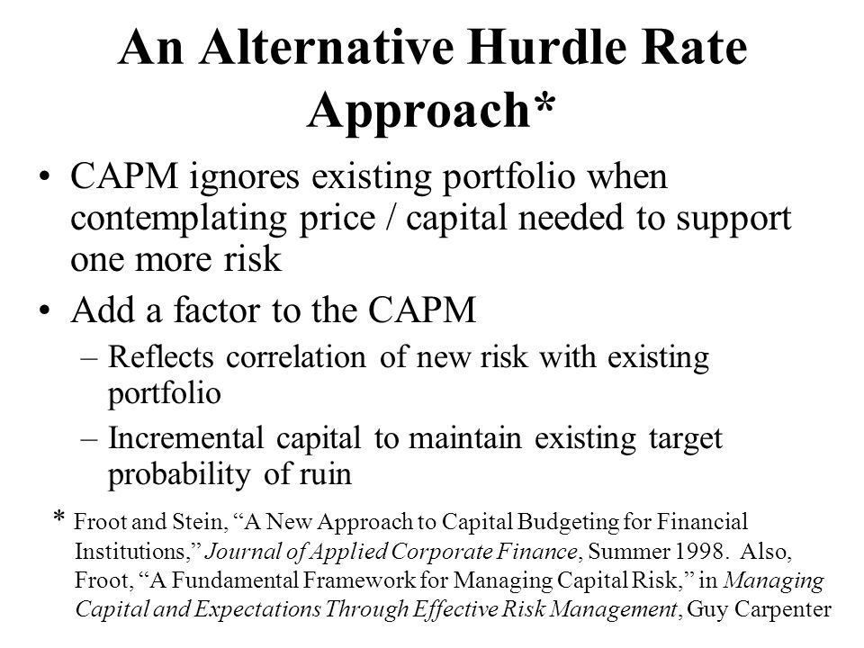 An Alternative Hurdle Rate Approach*