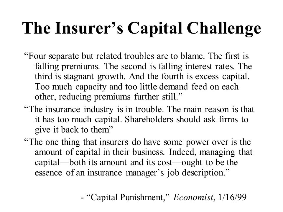 The Insurer's Capital Challenge