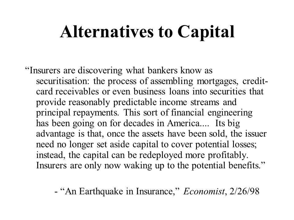 Alternatives to Capital