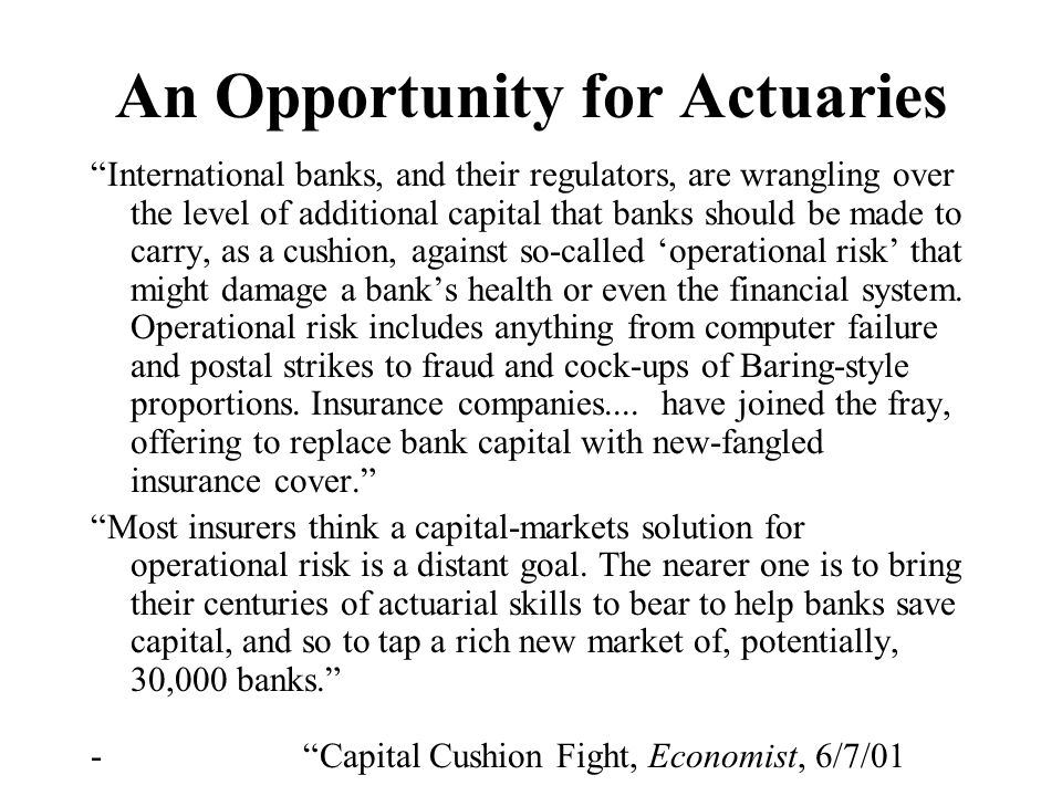 An Opportunity for Actuaries