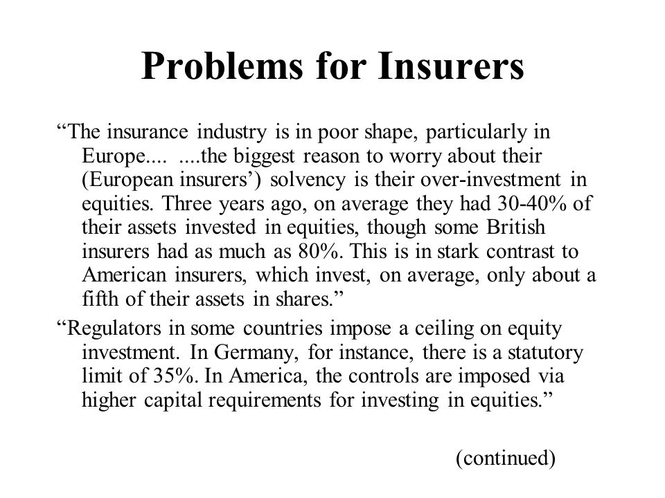 Problems for Insurers