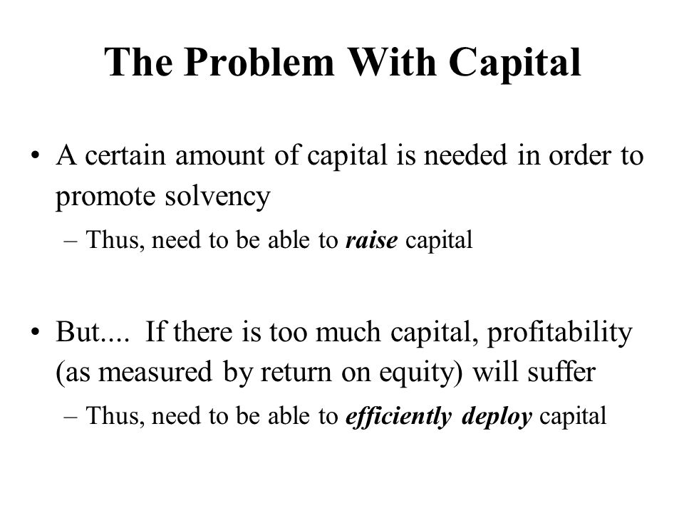 The Problem With Capital