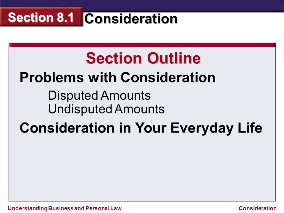 Section Outline Problems with Consideration