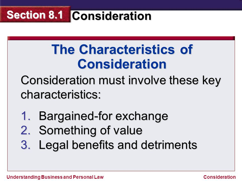 The Characteristics of Consideration