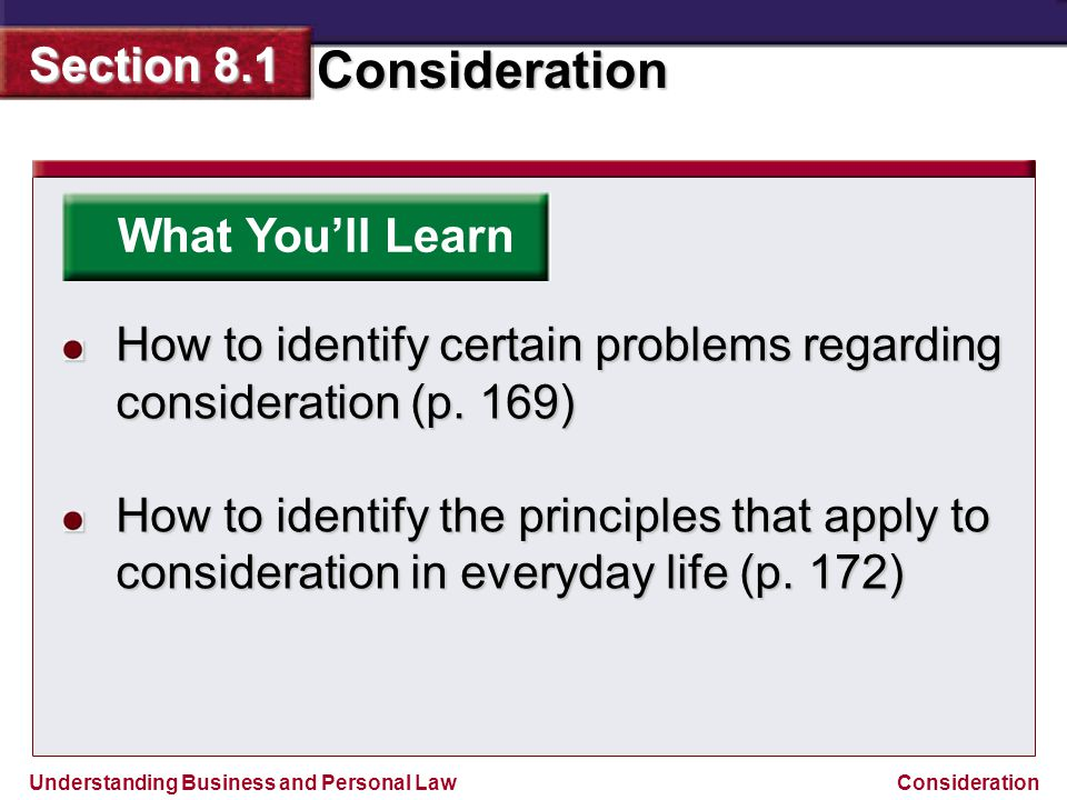 What You'll Learn How to identify certain problems regarding consideration (p. 169)