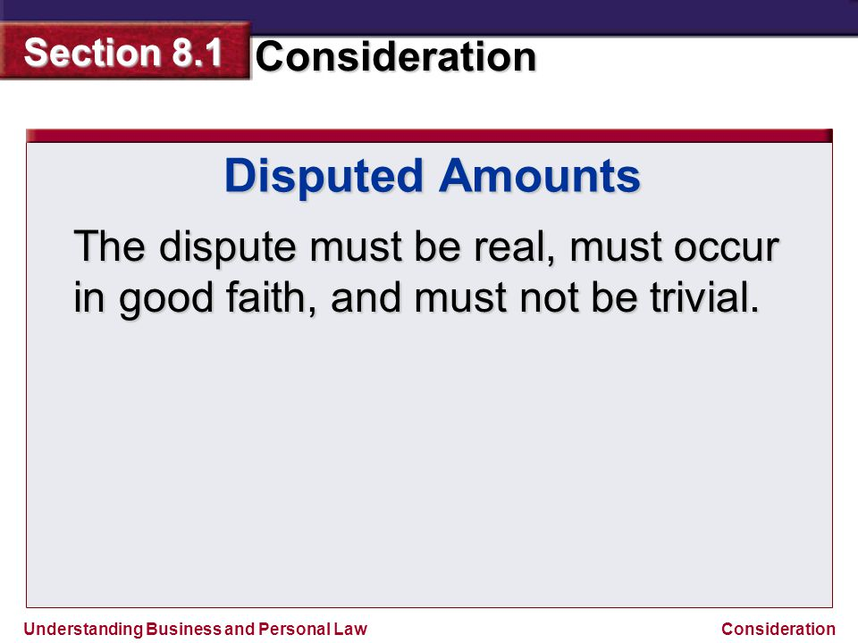 Disputed Amounts The dispute must be real, must occur in good faith, and must not be trivial.