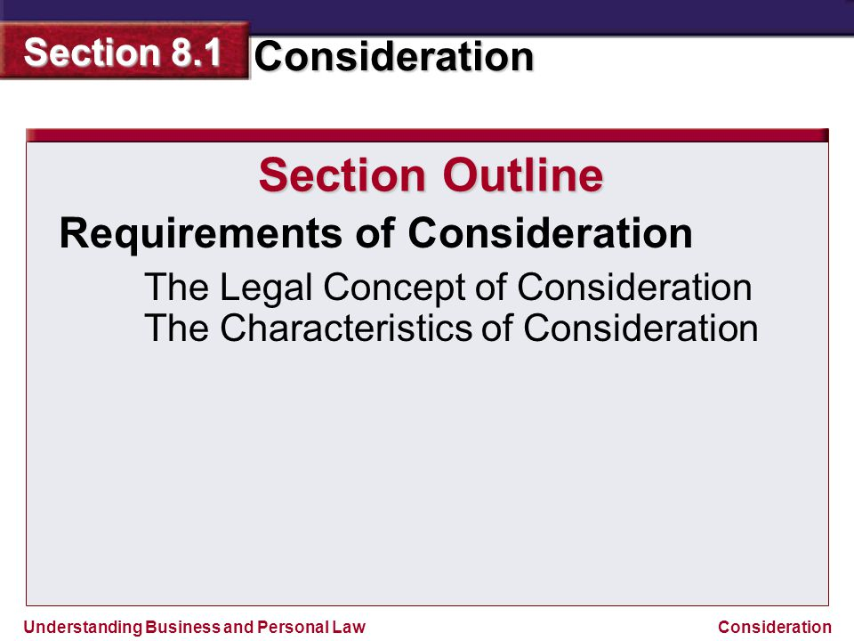 Section Outline Requirements of Consideration