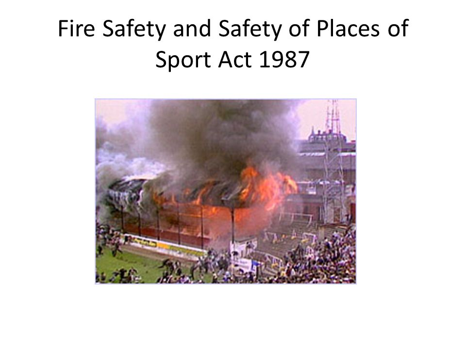 Fire Safety and Safety of Places of Sport Act 1987