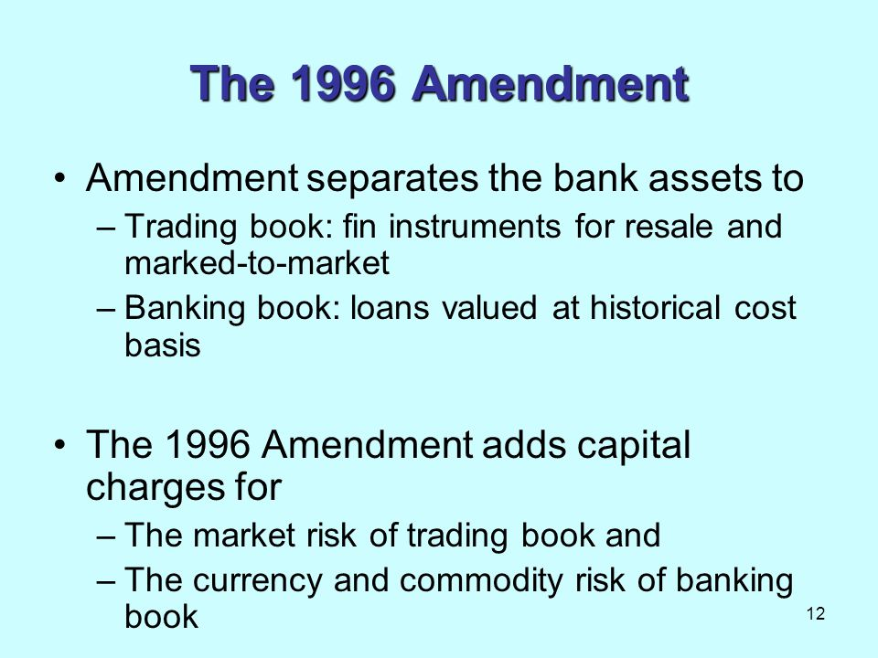 The 1996 Amendment Amendment separates the bank assets to