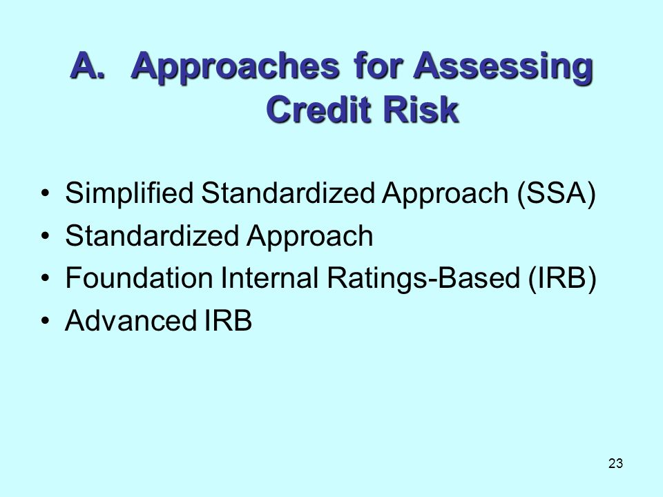 Approaches for Assessing Credit Risk