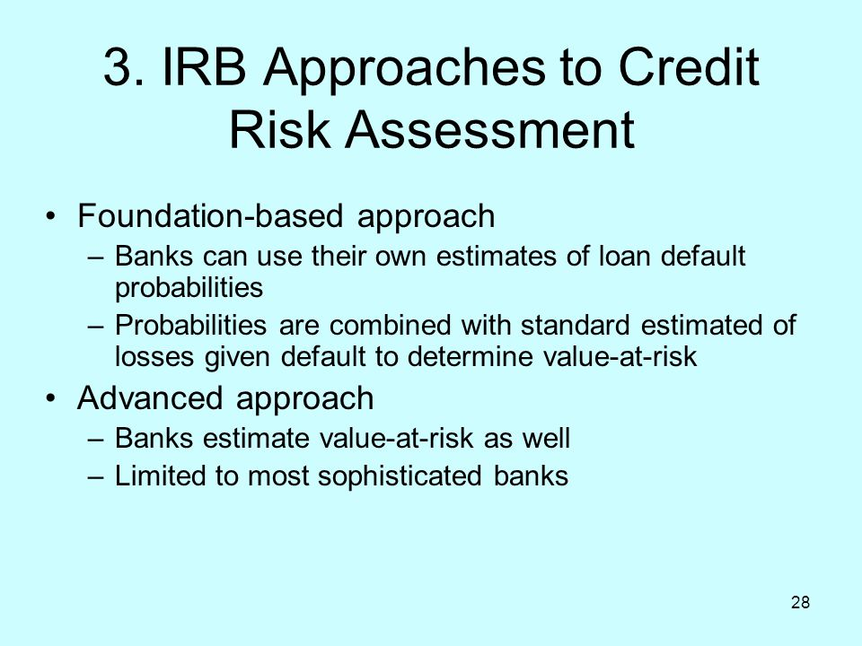 3. IRB Approaches to Credit Risk Assessment