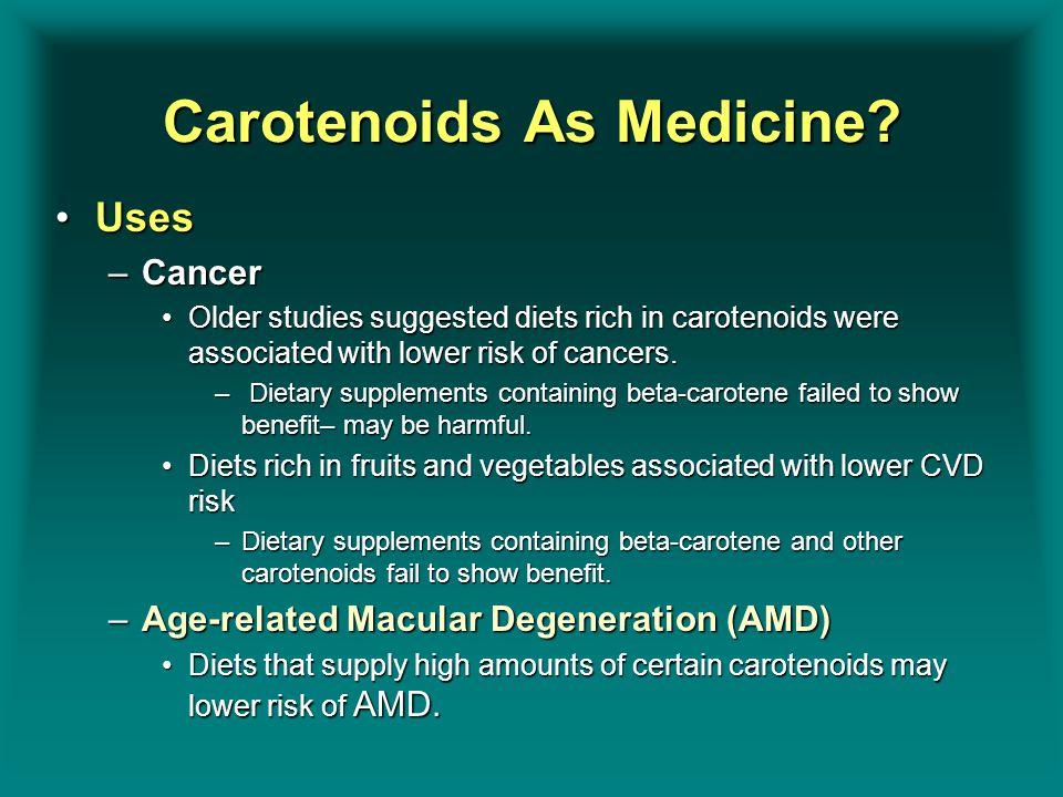 Carotenoids As Medicine